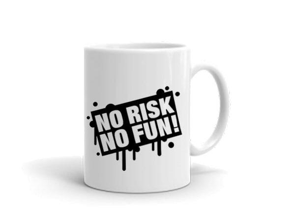 no risk no fun mug