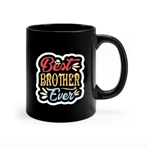 Best Brother Ever Mug